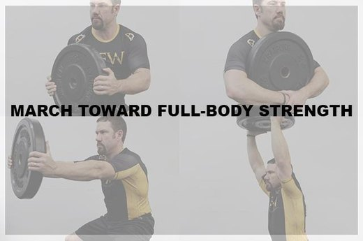 March Toward Full-Body Strength