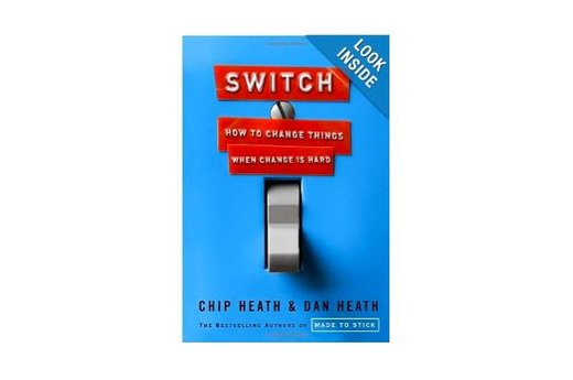"26. ""Switch: How to Change Things When Change is Hard"" by Chip and Dan Heath"