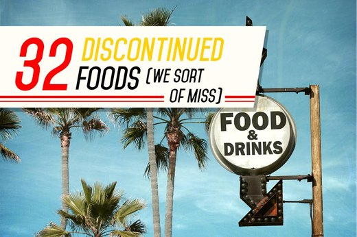 32 Discontinued Foods We Sort of Miss