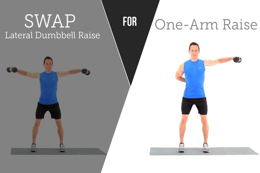 8. SWAP OUT: Lateral Raises FOR: One-Arm Lateral Raise