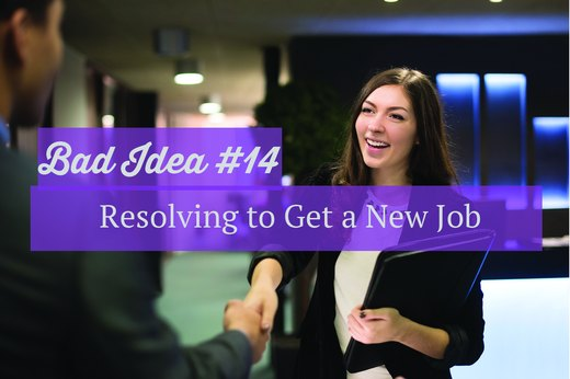 14. Resolving to Get a New Job