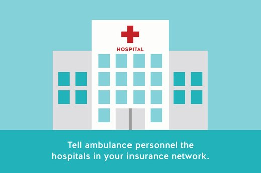 10. Tell an Ambulance Your Chosen Hospital (Within Reason)