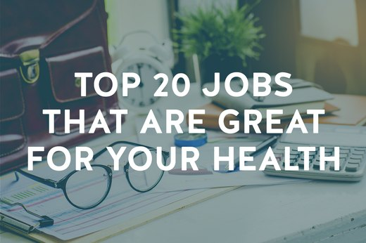 The Top 20 Healthiest Jobs in America