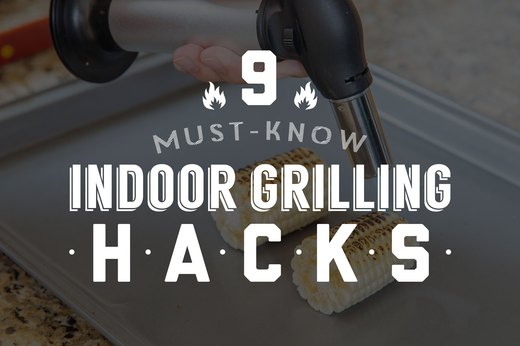 9 Must-Know Indoor Grilling Hacks