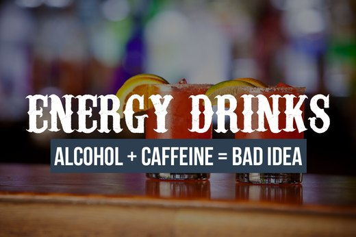 12. Energy Drinks and Alcohol