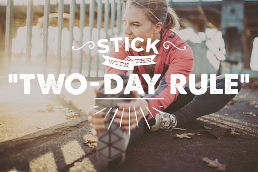 "19. Stick With the ""Two-Day Rule"""