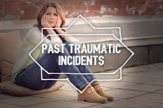 8. Past Traumatic Incidents