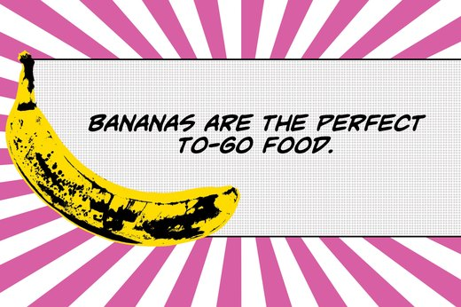 7. Bananas Are Portable and Versatile