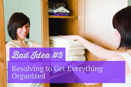 5. Resolving to Get Everything Organized
