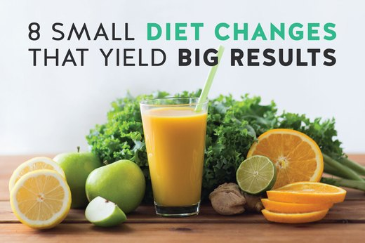 8 Small Diet Changes That Yield Big Results