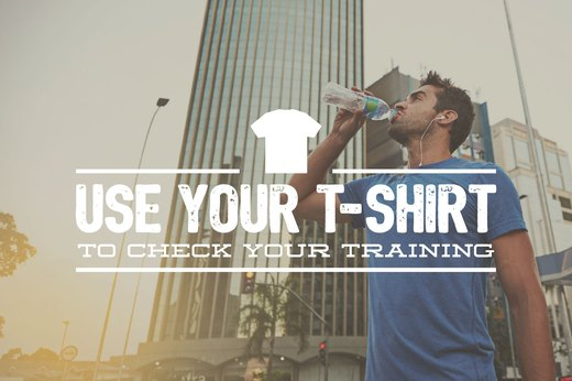 14. Use Your T-Shirt to Check Your Training