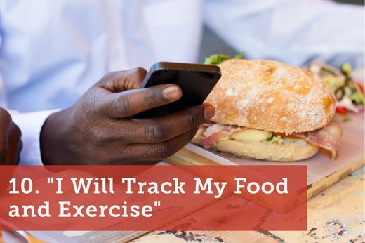 "10. ""I Will Track My Food and Exercise"""