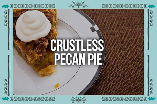 6. Crustless Pecan Pie