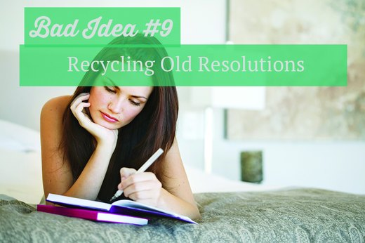 9. Recycling Old Resolutions