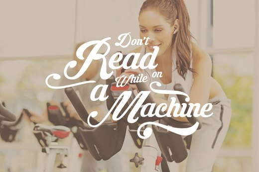 11. Don't Read While on a Machine