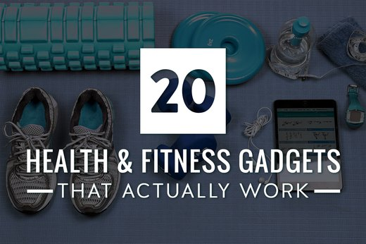 20 Health & Fitness Gadgets That Actually Work