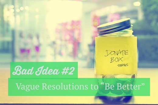 "2. Vague Resolutions to ""Be Better"""