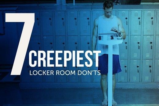 Creepy locker room don ts livestrong