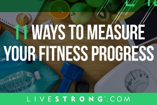 11 Ways to Measure Your Fitness Progress