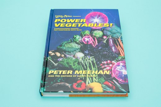 19. Power Vegetables! Cookbook, Lucky Peach