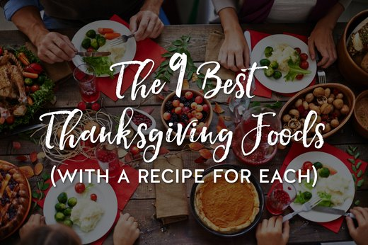 The 9 Best Thanksgiving Foods (With a Recipe for Each)