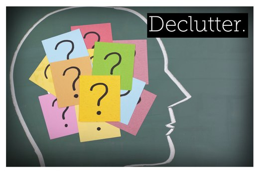 7. Declutter Your Brain