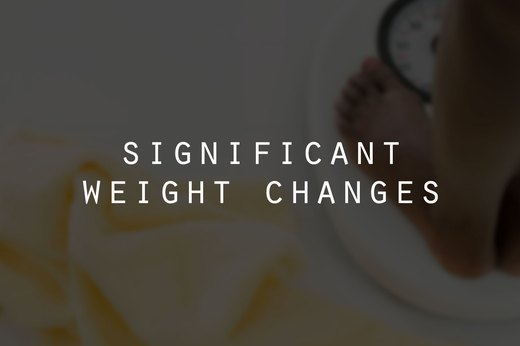 5. Significant Weight Changes