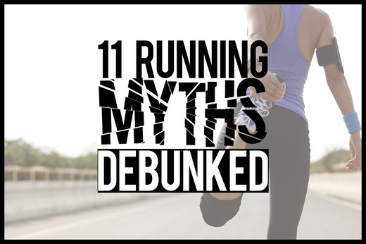 11 Myths About Running Debunked