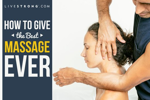 How to Give the Best Massage Ever