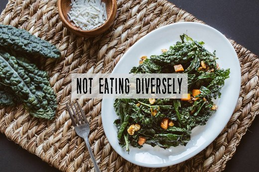 2. Not Eating Diversely