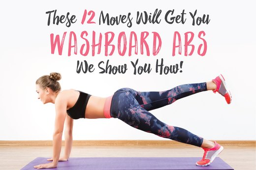 These 12 Moves Will Get You Washboard Abs - We Show You How!
