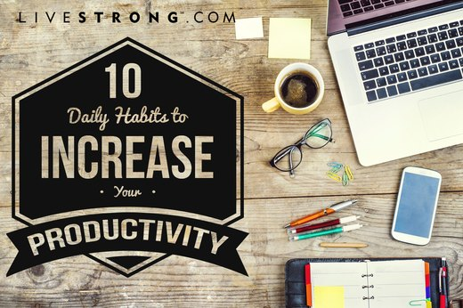 10 Daily Habits to Increase Your Productivity