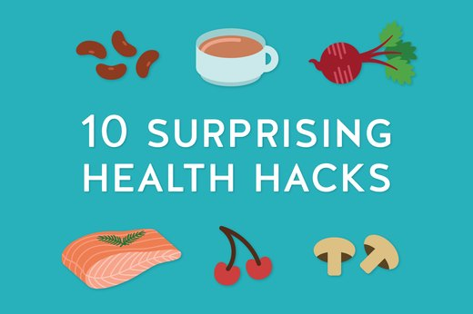 10 Surprising Health Hacks