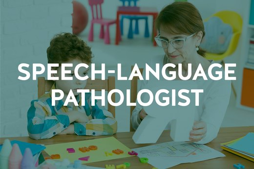 8. Speech-Language Pathologist