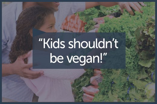 MYTH 11: A Vegan Diet Isn't Healthy for Children