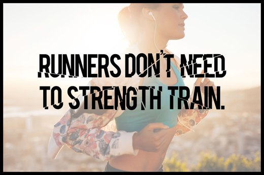 MYTH 3: Runners Don't Need to Strength Train