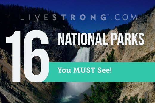 16 Beautiful National Parks You MUST See