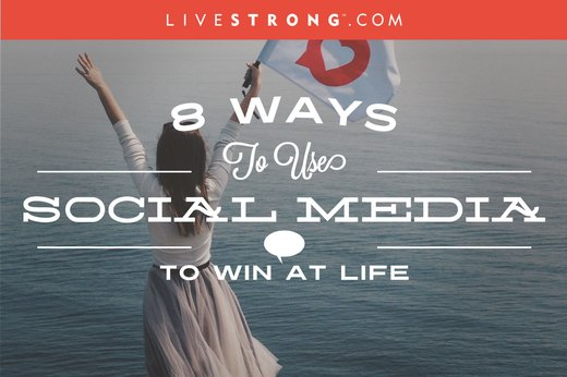 8 Ways to Use Social Media to Win at Life