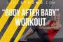 The Perfect Post-Pregnancy Workout to Get Back in Shape