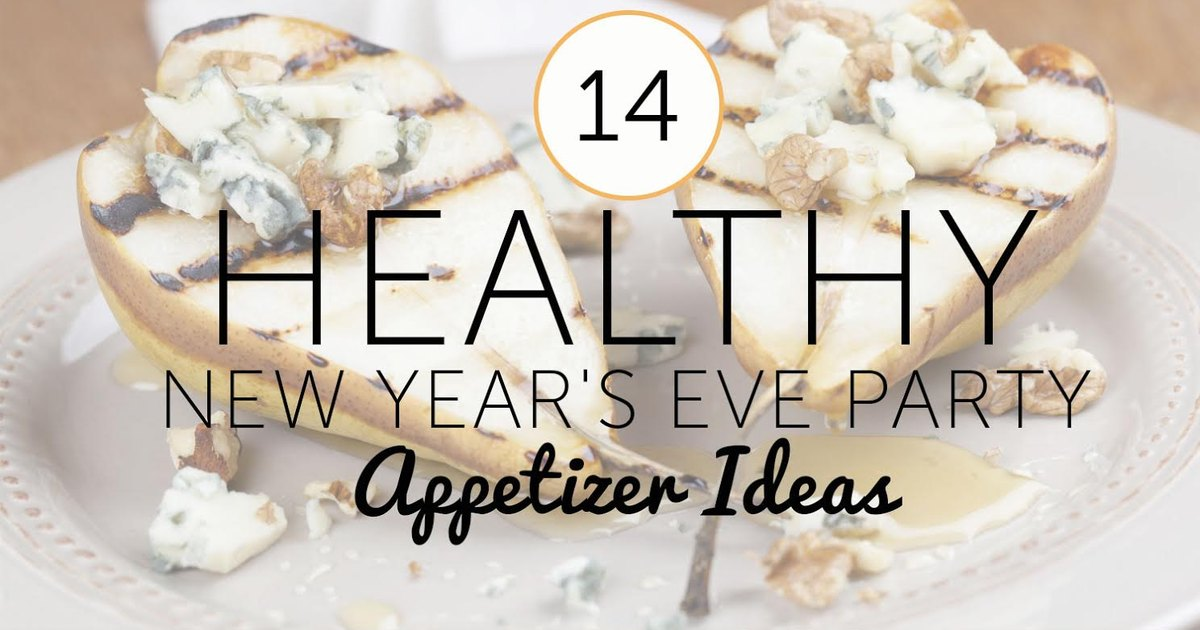 14 Healthy New Year's Eve Party Appetizer Ideas ...