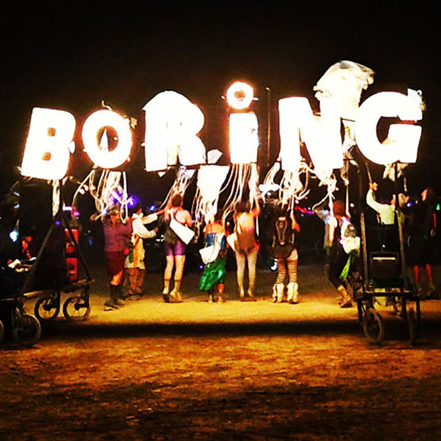 Just another BORING time at Burning Man 2013.