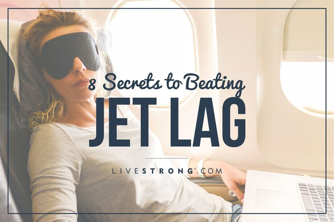 8 Secrets to Beating Jet Lag