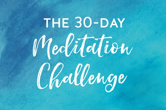 The 30-Day Meditation Challenge