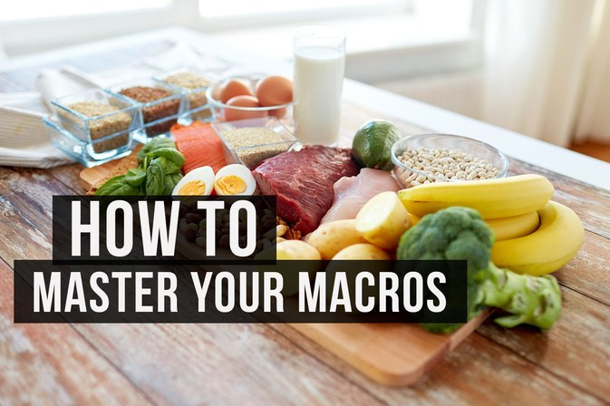 Super Simple Ways to Master Your Macronutrients