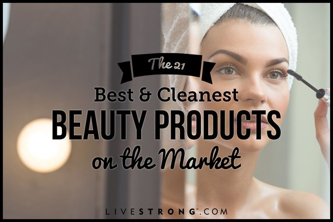 The 21 Safe Beauty Products That Actually Work