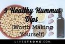 9 Healthy Hummus Dips Worth Making Yourself