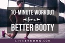 10-Minute Workout for a Better Booty