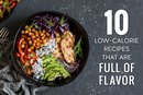10 Low-Calorie Recipes That Are Full of Flavor