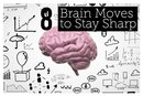 8 Ways to Keep Your Brain Sharp as You Age