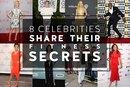 8 Celebrities Share Their Fitness Secrets